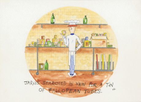Jarvis (searched in vain for a tin of fallopian tubes) [cartoon chef]