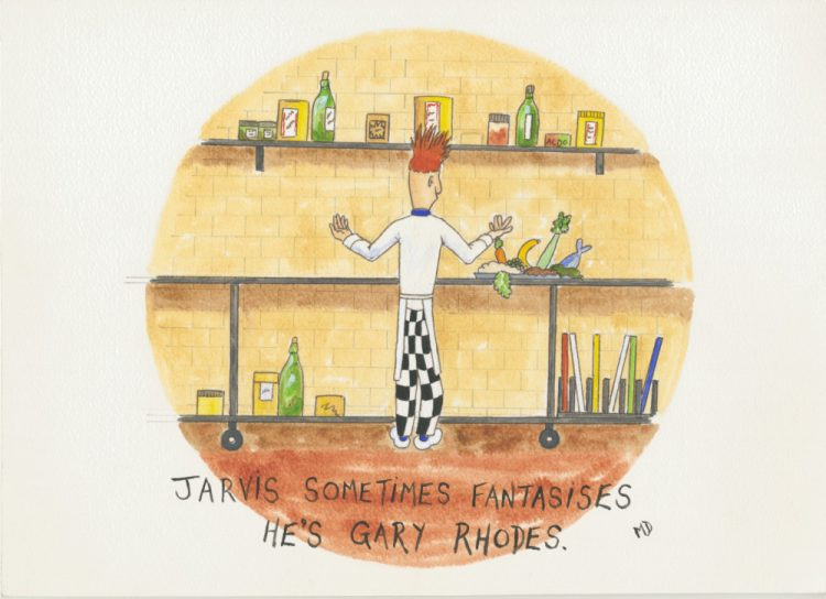Jarvis (sometimes fantasises he's Gary Rhodes) [cartoon chef]